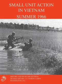 Small Unit Action in Vietnam Summer 1966 - West, Francis J.