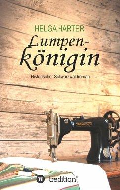Lumpenkönigin - Harter, Helga