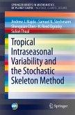 Tropical Intraseasonal Variability and the Stochastic Skeleton Method (eBook, PDF)