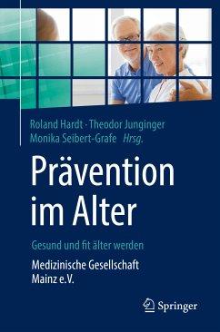 Prävention im Alter – Gesund und fit älter werden (eBook, PDF)