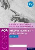 AQA GCSE Religious Studies B (9-1): Catholic Christianity Foundation Workbook