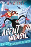 Agent Weasel and the Abominable Dr Snow Book 2