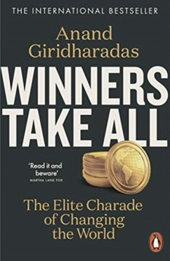 Winners Take All - Giridharadas, Anand
