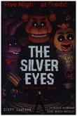 Five Nights at Freddies: The Silver Eyes
