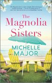 The Magnolia Sisters (eBook, ePUB)