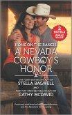 Home on the Ranch: A Nevada Cowboy's Honor (eBook, ePUB)