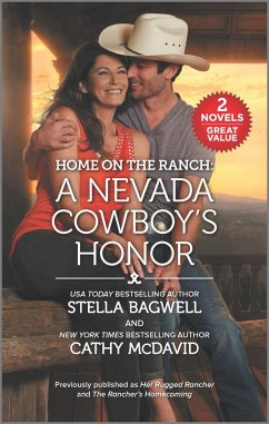 Home on the Ranch: A Nevada Cowboy's Honor (eBook, ePUB) - Bagwell, Stella; Mcdavid, Cathy
