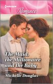 The Maid, the Millionaire and the Baby (eBook, ePUB)
