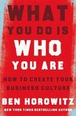 What You Do Is Who You Are: How to Create Your Business Culture (eBook, ePUB)