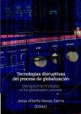 Tecnologías disruptivas del proceso de globalización (eBook, ePUB)