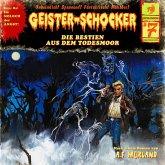 Geister-Schocker, Folge 7: Die Bestien aus dem Todesmoor (MP3-Download)