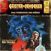 Geister-Schocker, Folge 55: Das Werkzeug des Bösen (MP3-Download)