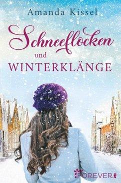 Schneeflocken und Winterklänge (eBook, ePUB) - Kissel, Amanda