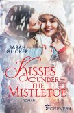 Kisses under the Mistletoe (eBook, ePUB)