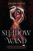 The Shadow Wand (eBook, ePUB)