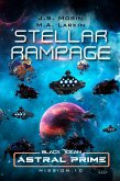 Stellar Rampage: Mission 10 (Black Ocean: Astral Prime, #10) (eBook, ePUB)