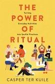The Power of Ritual (eBook, ePUB)