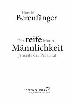 Der reife Mann (eBook, ePUB) - Berenfänger, Harald