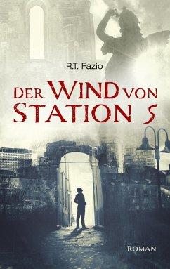 Der Wind von Station 5 (eBook, ePUB)
