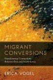 Migrant Conversions (eBook, ePUB)