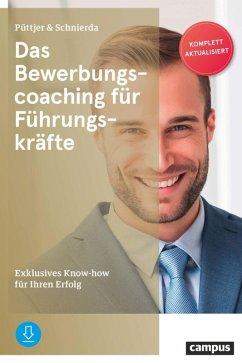Das Bewerbungscoaching für Führungskräfte (eBook, PDF) - Püttjer, Christian; Schnierda, Uwe