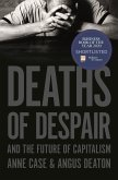 Deaths of Despair and the Future of Capitalism (eBook, PDF)