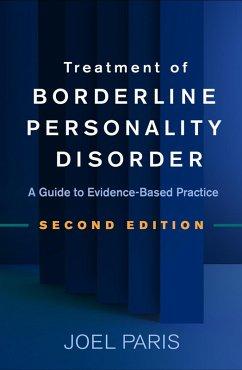 Treatment of Borderline Personality Disorder, Second Edition (eBook, ePUB) - Paris, Joel