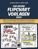 Das große Flipchart- Vorlagen-Buch (eBook, PDF)