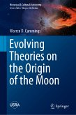 Evolving Theories on the Origin of the Moon (eBook, PDF)