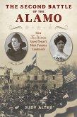 The Second Battle of the Alamo (eBook, ePUB)