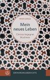 Mein neues Leben (eBook, PDF)