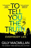 To Tell You the Truth (eBook, ePUB)