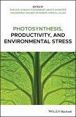 Photosynthesis, Productivity, and Environmental Stress (eBook, ePUB)