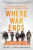 Where War Ends (eBook, ePUB)