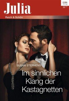 Im sinnlichen Klang der Kastagnetten (eBook, ePUB) - Stephens, Susan