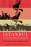 Istanbul, City of the Fearless (eBook, ePUB)