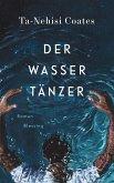 Der Wassertänzer (eBook, ePUB)