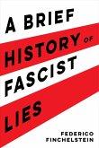 A Brief History of Fascist Lies (eBook, ePUB)