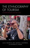 The Ethnography of Tourism (eBook, ePUB)