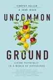 Uncommon Ground (eBook, ePUB)