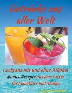 Getränke aus aller Welt (eBook, ePUB)