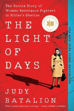 The Light of Days (eBook, ePUB) - Batalion, Judy
