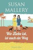 Wo Liebe ist, ist auch ein Weg / Mischief Bay Bd.4 (eBook, ePUB)