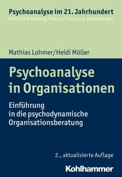 Psychoanalyse in Organisationen (eBook, ePUB) - Lohmer, Mathias; Möller, Heidi