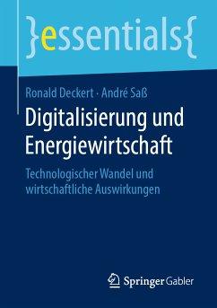 Digitalisierung und Energiewirtschaft (eBook, PDF) - Deckert, Ronald; Saß, André
