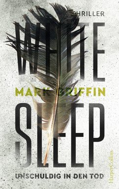 White Sleep - Unschuldig in den Tod / Holly Wakefield Bd.2 (eBook, ePUB) - Griffin, Mark