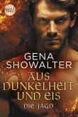 Die Jagd / Aus Dunkelheit und Eis Bd.2 (eBook, ePUB)