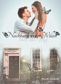 Nachbarn wider Willen (eBook, ePUB)
