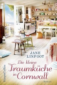 Die kleine Traumküche in Cornwall (eBook, ePUB) - Linfoot, Jane