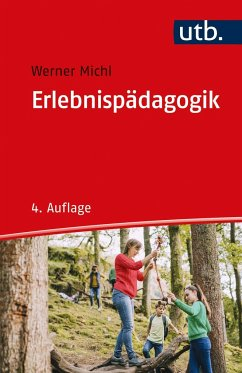 Erlebnispädagogik - Michl, Werner